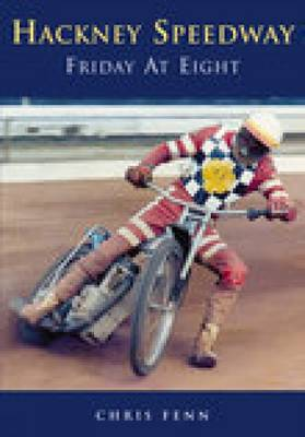Hackney Speedway: Friday at Eight (Paperback)