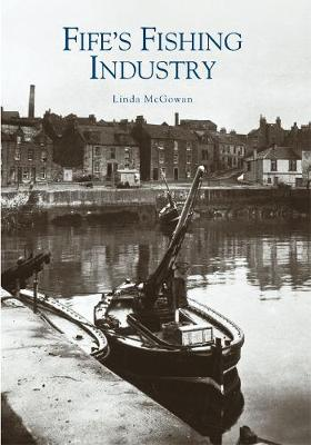 Fife's Fishing Industry (Paperback)