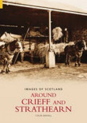 Around Crieff and Strathearn (Paperback)