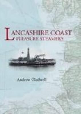Lancashire Coastal Pleasure Steamers (Paperback)