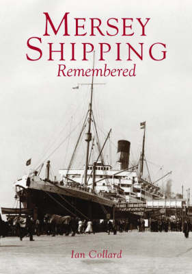 Mersey Shipping Remembered (Paperback)