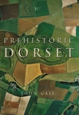 Prehistoric Dorset (Paperback)