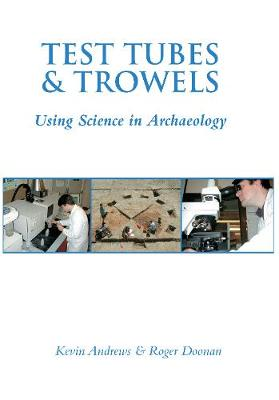 Test Tubes and Trowels (Paperback)