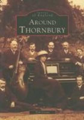 Around Thornbury (Paperback)