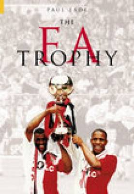 The FA Trophy (Paperback)