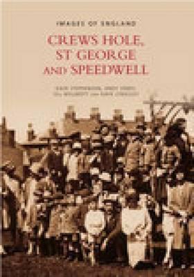 Crews Hole, St George & Speedwell (Paperback)