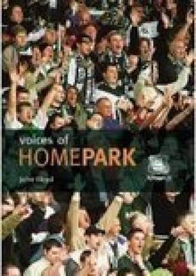 Voices of Home Park (Paperback)