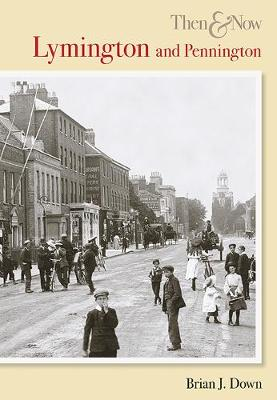 Lymington & Pennington Then & Now (Paperback)