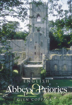 English Abbeys and Priories (Paperback)