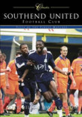Southend United Football Club: Classic Matches (Paperback)