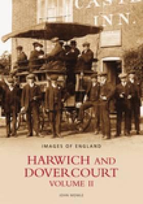 Harwich and Dovercourt Volume II (Paperback)