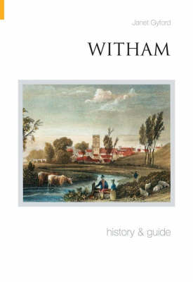 Witham History and Guide (Paperback)