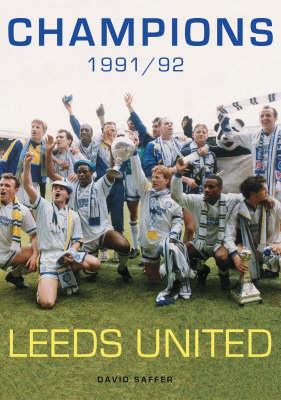 Champions 1991/1992: Leeds United (Paperback)