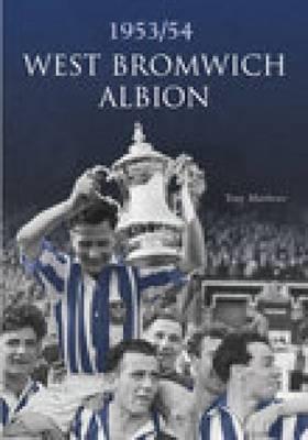West Bromwich Albion FC 1953/54 (Paperback)