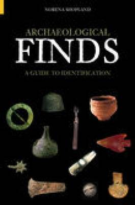 Archaeological Finds: A Guide to Identification (Paperback)