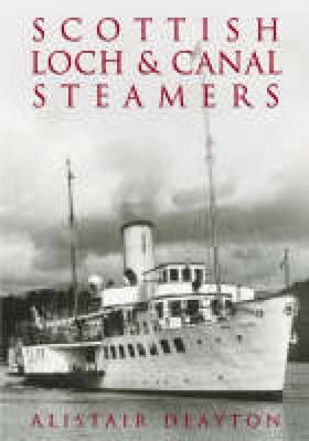 Scottish Loch & Canal Steamers (Paperback)