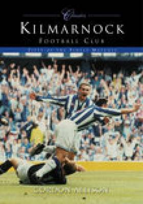 Kilmarnock FC: 50 of the Finest Matches (Paperback)