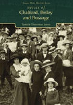 Voices of Chalford, Bisley & Bussage (Paperback)