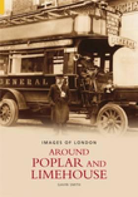 Around Poplar & Limehouse (Paperback)