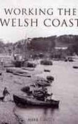 Working the Welsh Coast (Paperback)