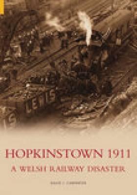Hopkinstown 1911: A Welsh Railway Disaster (Paperback)