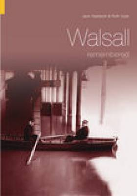 Walsall Remembered (Paperback)