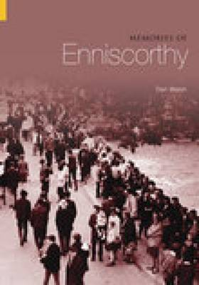 Memories of Enniscorthy (Paperback)
