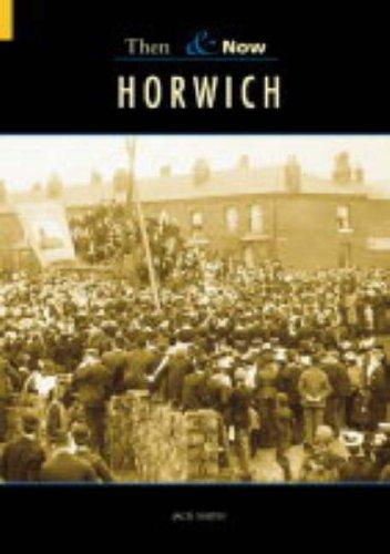 Horwich Then & Now (Paperback)