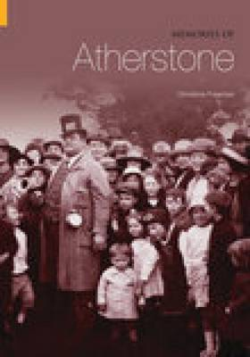 Memories of Atherstone (Paperback)