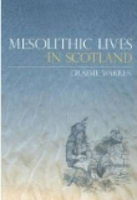 Mesolithic Lives in Scotland (Paperback)