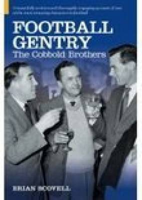 Football Gentry: The Cobbold Brothers (Hardback)