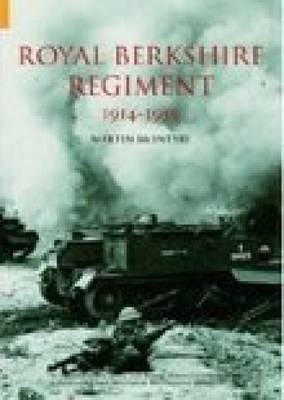 Royal Berkshire Regiment 1914-1959 (Paperback)