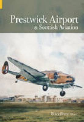 Prestwick Airport & Scottish Aviation (Paperback)