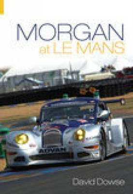 Morgan at Le Mans (Paperback)