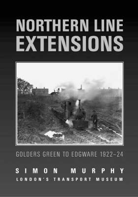 Northern Line Extensions (Paperback)