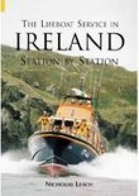 The Lifeboat Service in Ireland: Station By Station (Paperback)