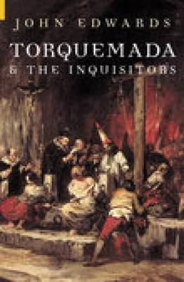 Torquemada & the Inquisitors (Paperback)