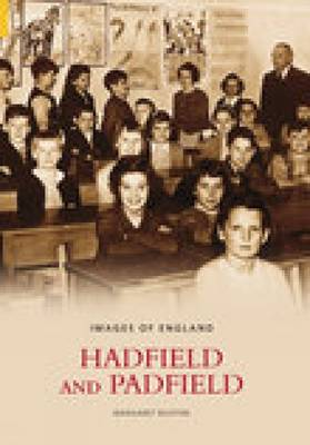Hadfield & Padfield: Images of England (Paperback)