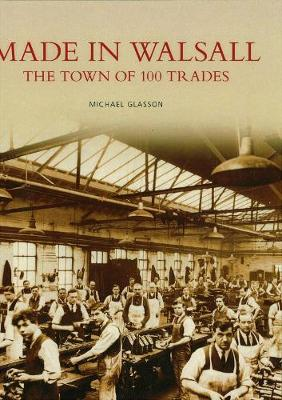 Made in Walsall (Paperback)
