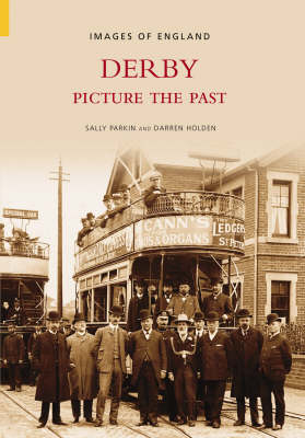 Derby: Picture the Past - Images of  England (Paperback)