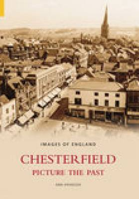 Chesterfield Picture the Past (Paperback)