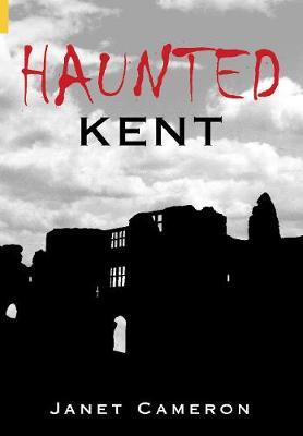 Haunted Kent (Paperback)