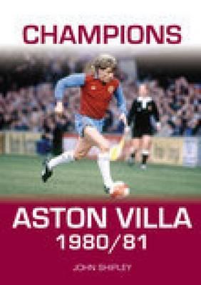 Champions Aston Villa 1980/81 (Paperback)