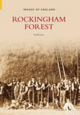 Images of Rockingham Forest (Paperback)