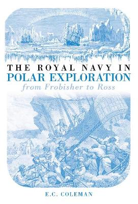 History of the Royal Navy in Polar Exploration (Paperback)