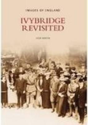 Ivybridge Revisited (Paperback)