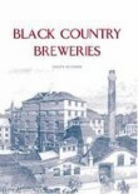 Black Country Breweries (Paperback)
