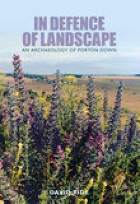 In Defence of Landscape: An Archaeology of Porton Down (Paperback)