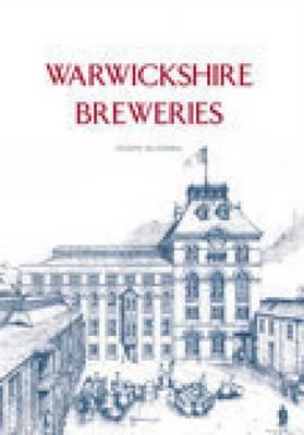 Warwickshire Breweries (Paperback)