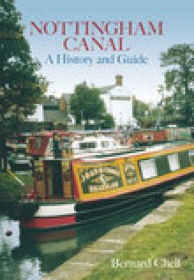 Nottingham Canal: A History and Guide (Paperback)